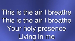 Your holy presence. Living in me.